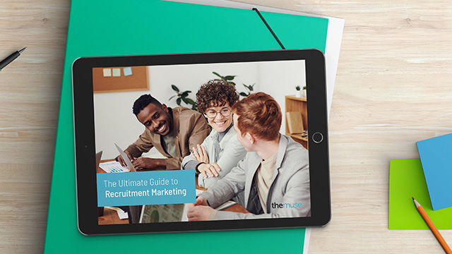 The Ultimate Guide to Recruitment Marketing